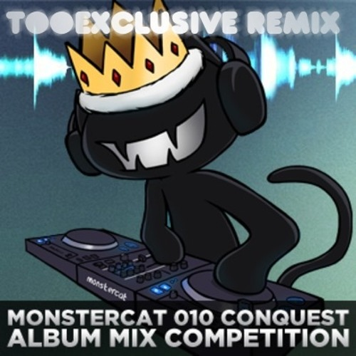Monstercat Conquest Album Mix / Mixed By TooExclusive