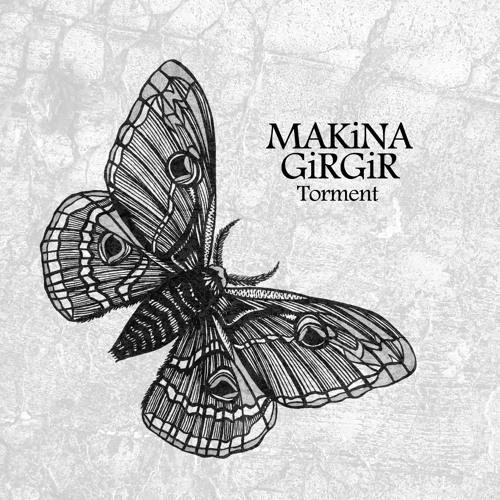 MAKiNA GiRGiR - Torment (A3)