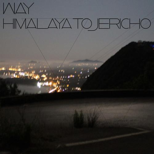 WAY - Himalaya to Jericho