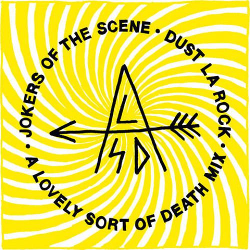 """Jokers Of The Scene x Dust La Rock  """"A Lovely Sort Of Death Mix"""""""