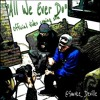"""""""All We Ever Do"""" by @Smoke_Deville"""