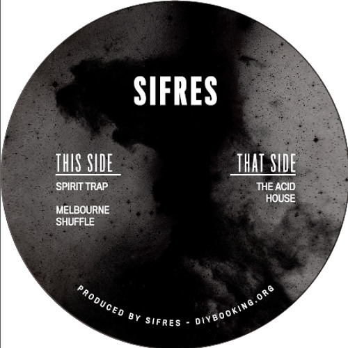 [OUT NOW SIFREC002] B2 Sifres - Melbourne Shuffle
