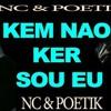 NC & Poetik - Kem Nao Ker Sou Eu