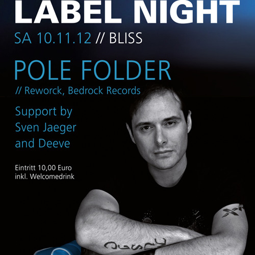 Pole Folder at Bliss (Essen - GER) November 10 2012