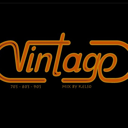 Vintage (70's 80's 90's) mix by Kelso