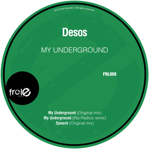 Desos - My Underground (Original Mix)