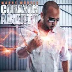 Manny Montes   Corazn Abierto  Corazn Abierto   MUSICA URBANA CRISTIANA!!!