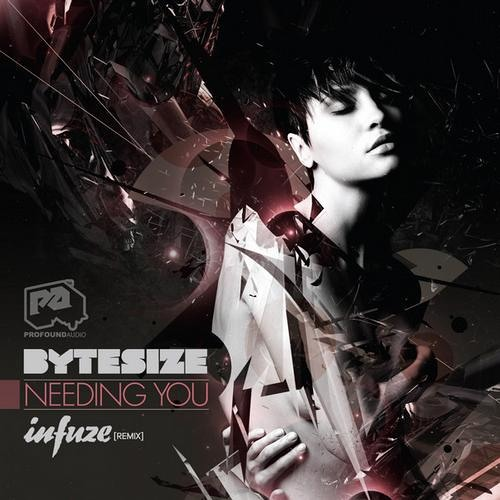Needing You by Bytesize (Infuze Remix)