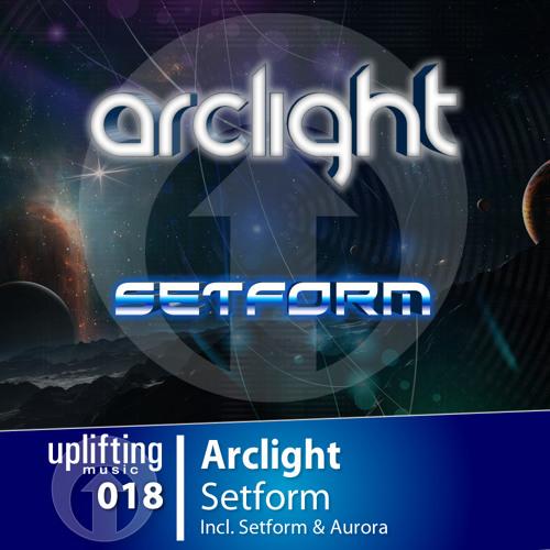 UPL018 Arclight - Setform (Incl. Setform & Aurora)