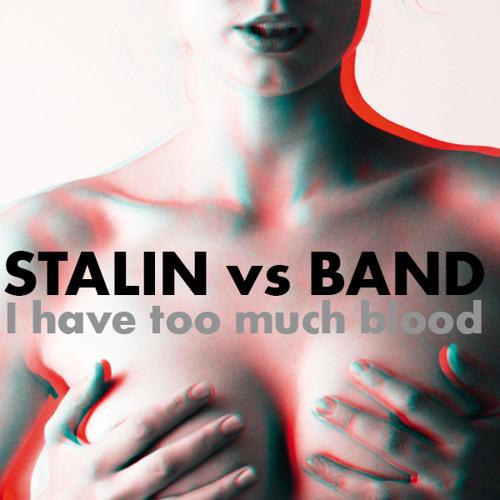 Stalin vs Band - 13 - Natch