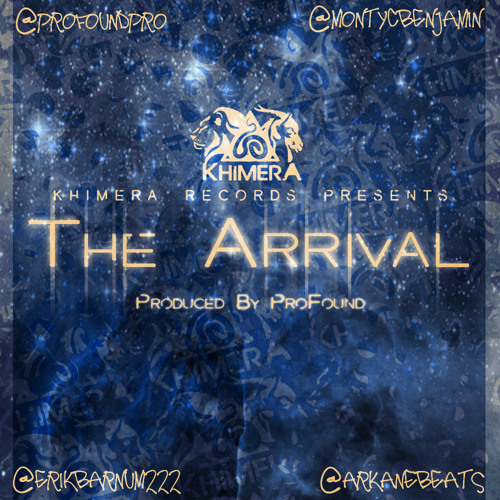 ProFound ft. Monty C. Benjamin & 222 - The Arrival (Prod. by ProFound)