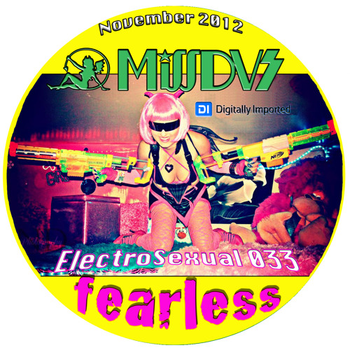 Digitally Imported Radio - MissDVS - ElectroSexual 033 (November 2012) - Fearless
