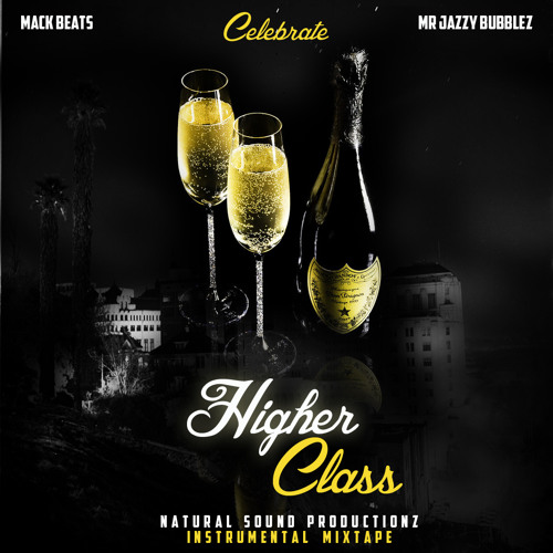 Mr. Jazzy Bubblez - Higher Class