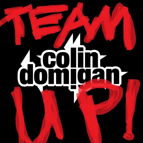 Colin Domigan - Team Up! (Original Mix)