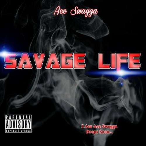 """Ace Swagga """"Savage Life"""" Prod. CoreyTaylor"""