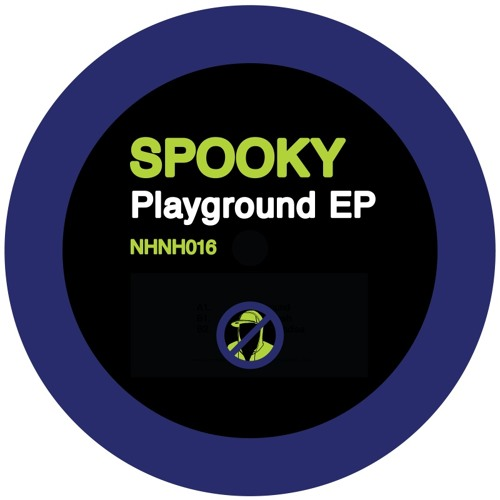 Spooky - Playground EP [Out Now]