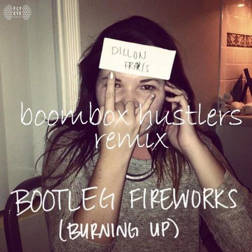 Dillon Francis - Bootleg Fireworks ( Boombox Hustlers Remix )