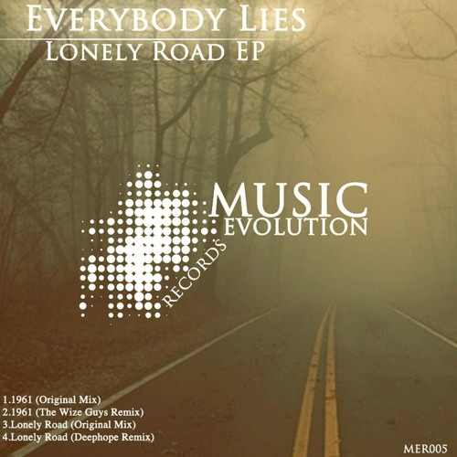 Everybody Lies - Lonely Road (Deephope Remix)[Music Evolution Records]