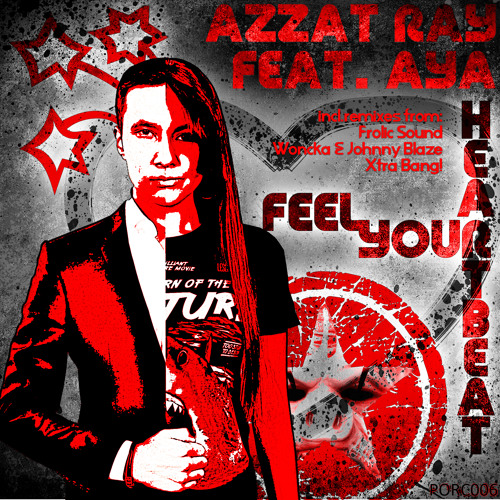 [01.01.13] Azzat Ray feat. Aya - Feel Your Heartbeat [PORC006]