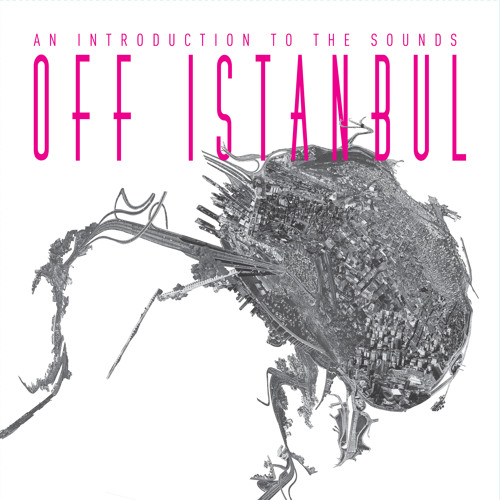 Off Istanbul LP promo mix by Grup Ses Beats