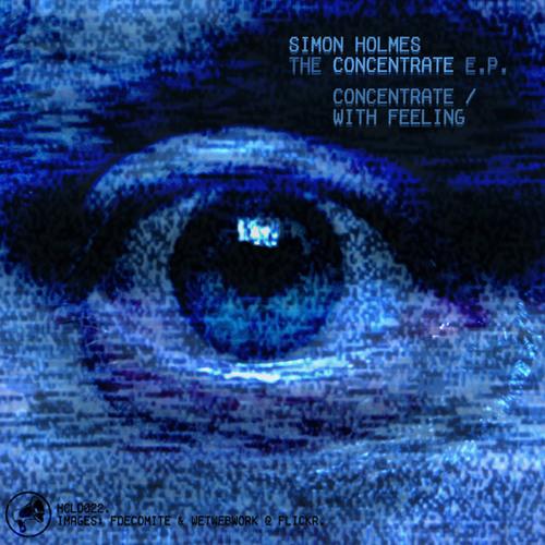 Simon Holmes - Concentrate [HARDCORE LIVES DIGITAL]