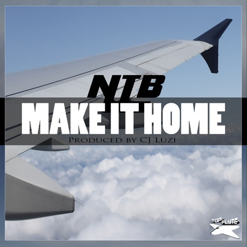Make It Home (Prod. By CJ Luzi)