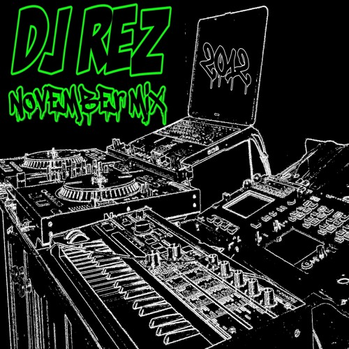 DJ Rez - November Mix 2012