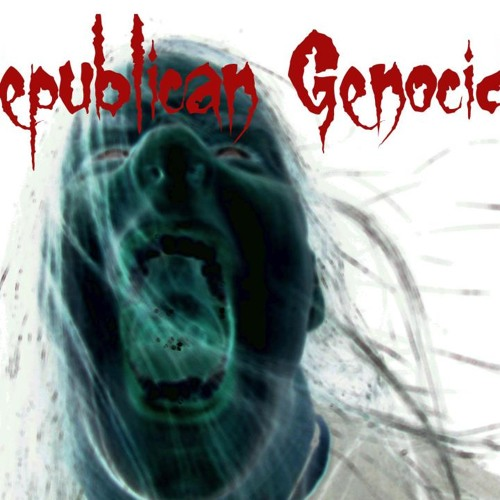 Republican Genocide - The Resistance