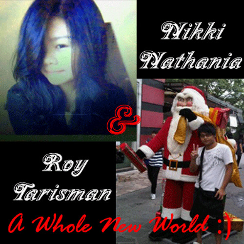 A Whole New World (Alladin Cover) (Short Demo) - Roy Ft. Nikki