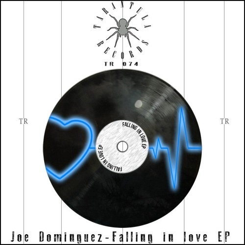 Joe Dominguez - Falling In Love EP