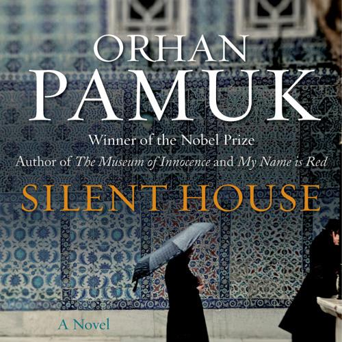 Orhan Pamuk: Silent House