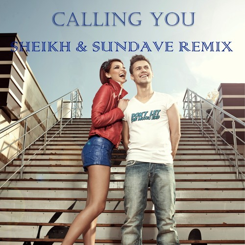 Radio Killer - Calling You (Sheikh & Sundave Remix)