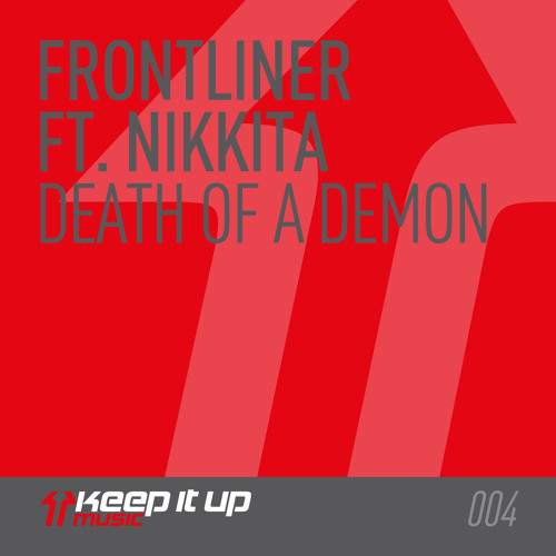 Frontliner ft. Nikkita - Death of a Demon (Radio Edit)