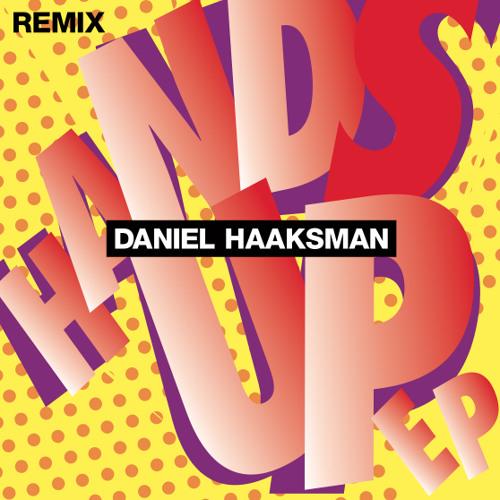 Daniel Haaksman - Hands Up feat. Seguindo Sonhos (Erick Rincon Remix)