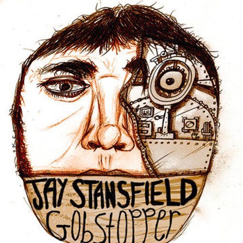 Jay Stansfield - Gobstopper - 01 - Building A Shield