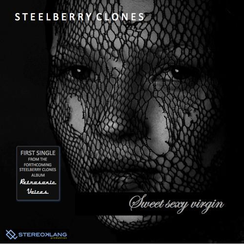 Steelberry Clones - Sweet Sexy Virgin