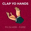 Clap Yo Hands - 11.2012