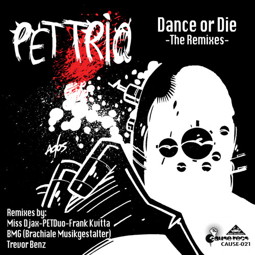 Pet Trio - Dance Or Die - BMG Remix