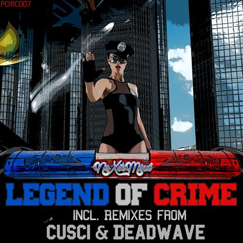 NoxikMind - Legends Of Crime (DeadWave Remix) preview /// Porc`s Records