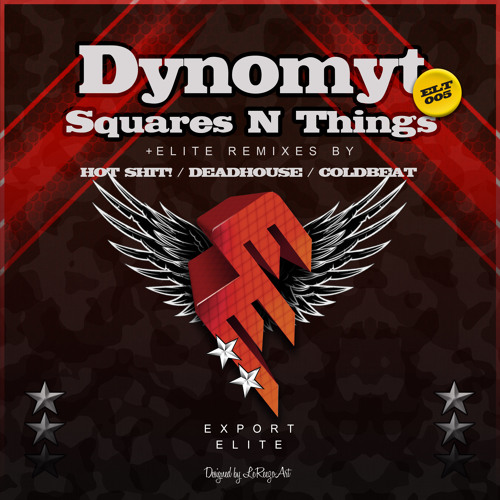 Dynomyt - Squares N Things (Hot Shit! Remix) Out Now (Free Download See Description)