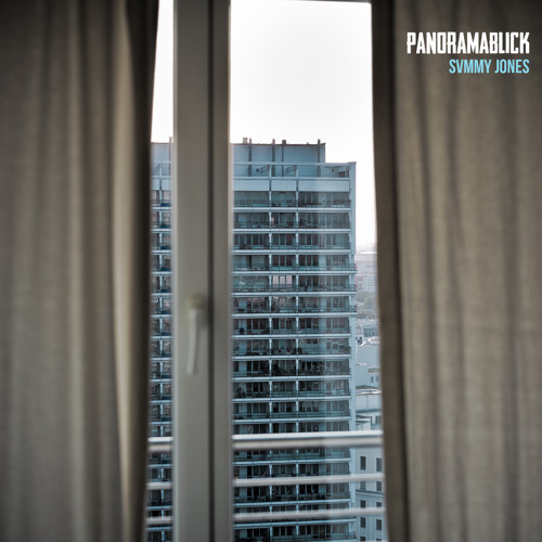 Panoramablick [Prod. By SVMMY JONES & Ques]