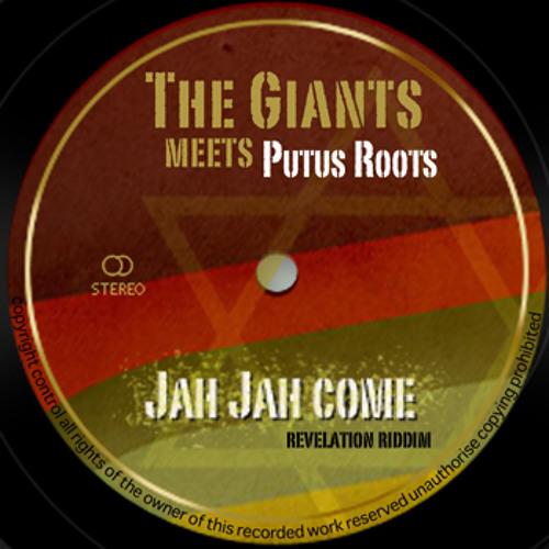 Jah Jah come Feat. Putus Roots