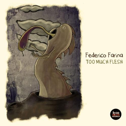 Federico Farina - Too Much Flesh || Balkan Connection South America