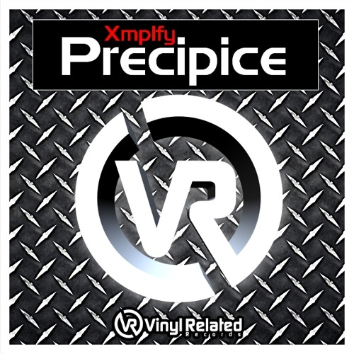 Precipice - Xmplfy - Out now on Vinyl Related Records