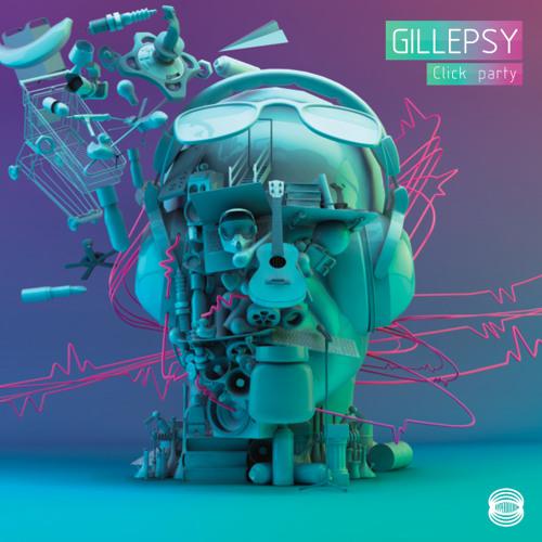 Gillepsy - Click Party (Remix)