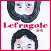 Lefragole - weekend a Parigi