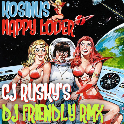 Kosinus - Happy Lover (cj Rusky's dj friendly RMX)
