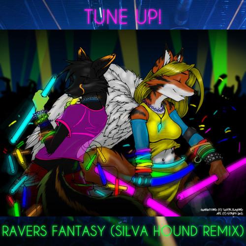 Tune Up! - Ravers Fantasy (Silva Hound Remix)