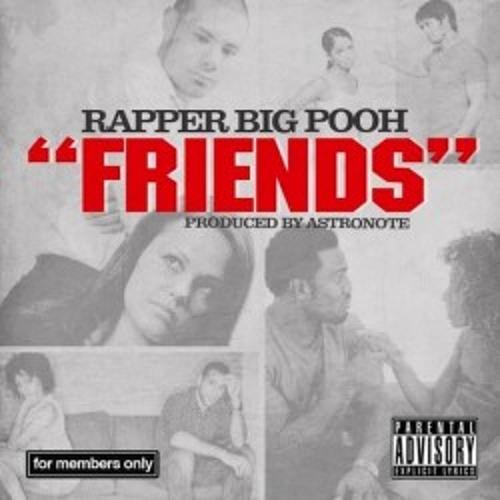 Rapper Big Pooh - Friends (Handbook's Unofficial Remix)