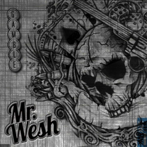 Mr Wesh - Gamble LP